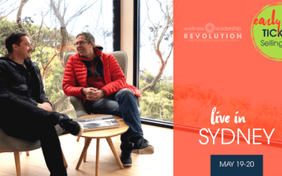 Wellness Leadership Revolution – Sydney, AU | May 19-20, 2018