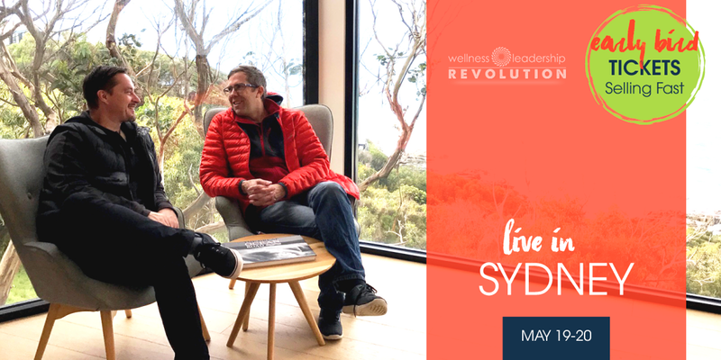 Wellness Leadership Revolution – Sydney, AU | May 19-20, 2018