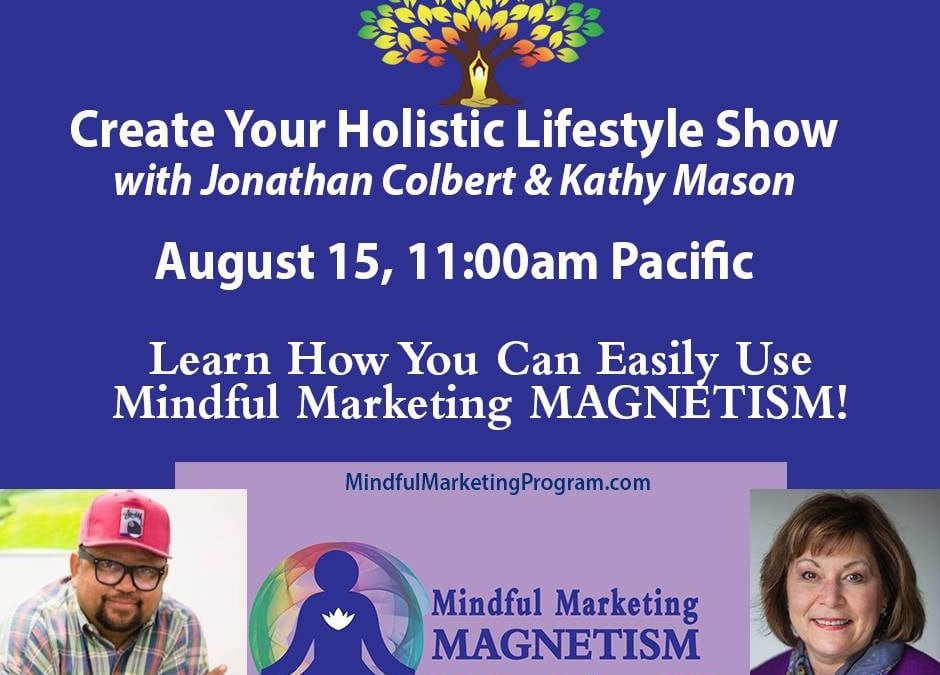 Mindful Marketing Magnetism
